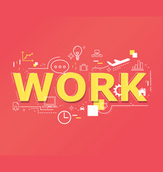 Creative of work word lettering typography vector