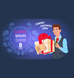 Man hold gift box for 8 march holiday happy vector