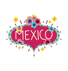 Mexico lettering board with flowers culture vector