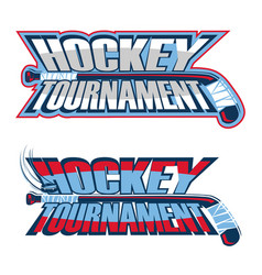 hockey tournament inscription vector image