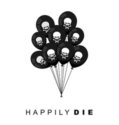 Happily Die Set of Black balloons for funeral vector image vector image