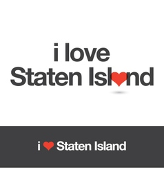 i love staten island vector image vector image