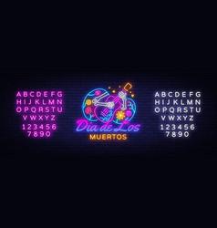 dia de los muertos neon sign day the vector image