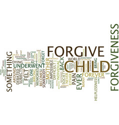 forgiveness text background word cloud concept vector image