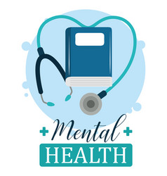 Mental health day stethoscope book psychology vector