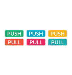 Push pull door sign push and pull icon vector