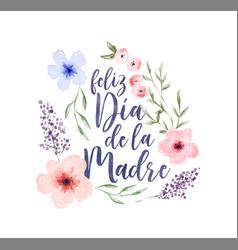 mothers day spanish watercolor flower card vector image