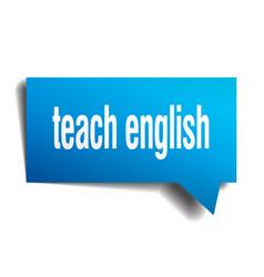 teach english blue 3d speech bubble vector image