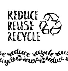 reduce reuse recycle hand drawn recycling sign vector image