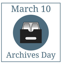 archives day 10 march holiday calendar vector image