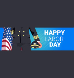 Pilot in uniform holding usa flag happy labor day vector