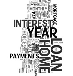 year home loan text word cloud concept vector image vector image