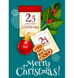 Christmas poster with calendar and holly berries vector image vector image
