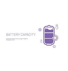 battery capacity rechrge indicator template web vector image