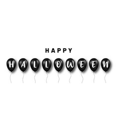 happy halloween background black balloons with vector image