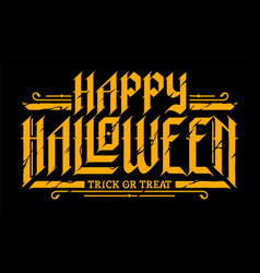 Happy halloween gothic lettering vector