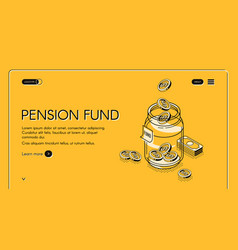 pension fund isometric landing page retirement vector image