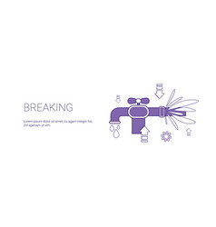 breaking water pipe burst template web banner with vector image