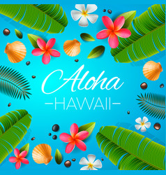 aloha hawaii background tropical plants leaves vector image