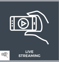 live streaming icon vector image
