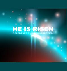 he is risen vector image