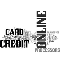 benefits of online credit card processors text vector image
