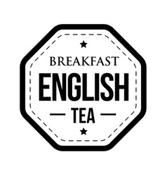 Breakfast english tea vintage stamp vector