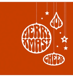 Christmas ornaments with the words vector