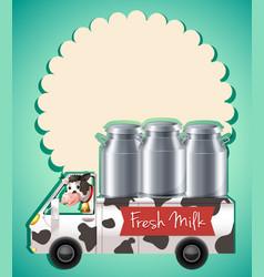 Fresh milk in the truck vector