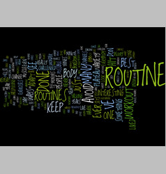 the best routine i ve ever done text background vector image