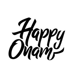Happy onam festival black handwriting lettering vector