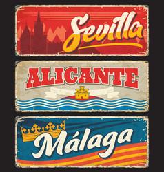 spain malaga sevilla alicante signs rusty plates vector image