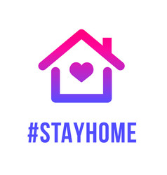 Stay home heart home sticker symbol vector
