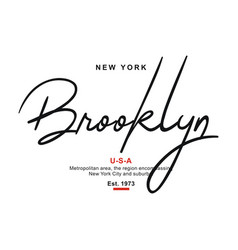 typography brooklyn usa for t-shirt printing vector image