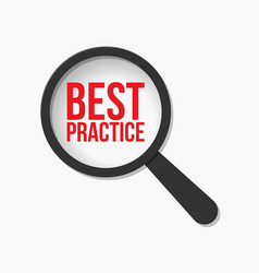 Best practice word magnifying glass vector