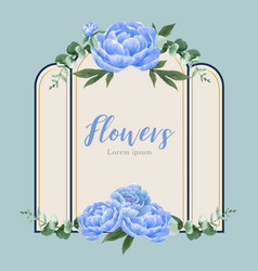 Blue peony flowers watercolor frame beautiful vector