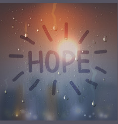 Hope word on misted glass composition vector