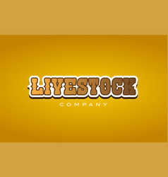 Livestock live stock western style word text logo vector