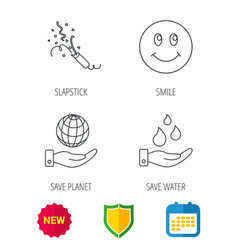 Save water save planet and slapstick icons vector