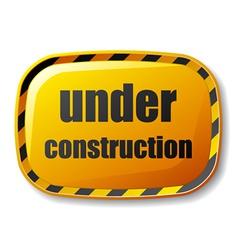 Under construction rectangle button vector