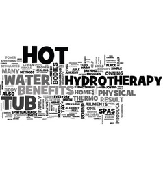 Benefits of round hot tub text word cloud concept vector