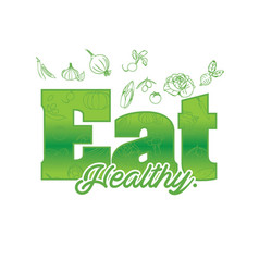 green eat healthy text vegetable background vector image
