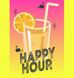 Happy hour poster design with a glass of cocktail vector