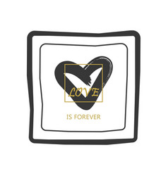 black and golden hand drawn love is forever vector image vector image
