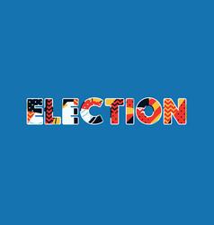 Election concept word art vector