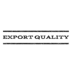 Export Quality Watermark Stamp vector