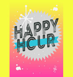 Happy hour poster typographic type design vector