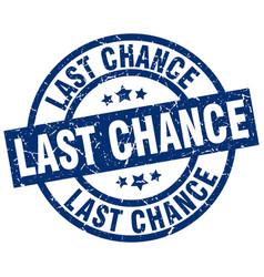 Last chance blue round grunge stamp vector