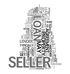yes the seller can get a new loan text word cloud vector image