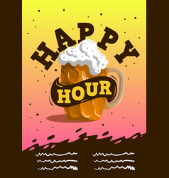 Happy hour poster design with a mug of draft bee vector